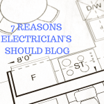 7 reasons electricians should blog